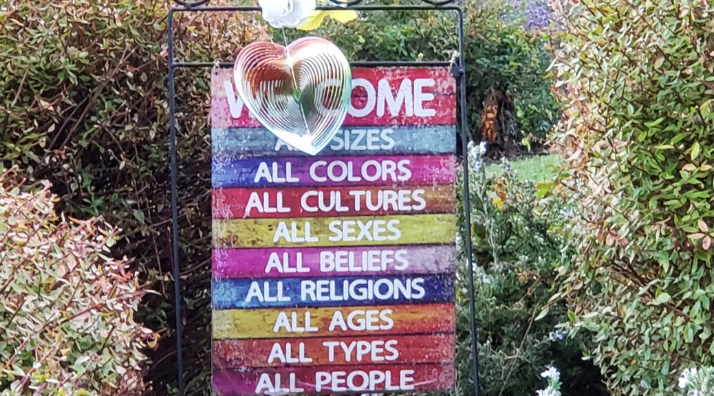 Welcome: all sizes, colors, cultures, sexes, beliefs, religions, ages, types, all people.